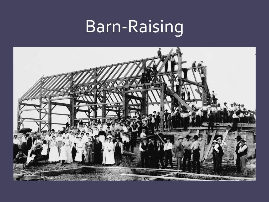 Barn-Raising