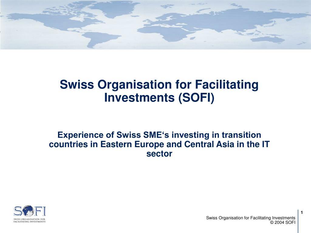 Swiss Organisation for Facilitating Investments (SOFI)