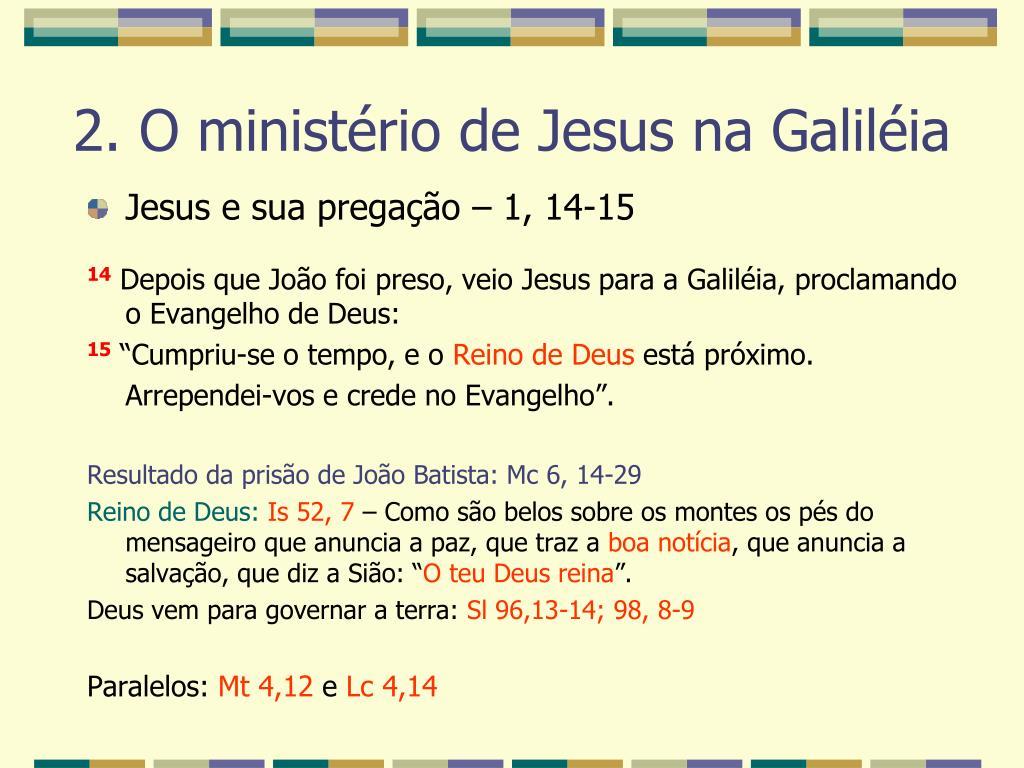 Jesus e sua pregação – 1, 14-15