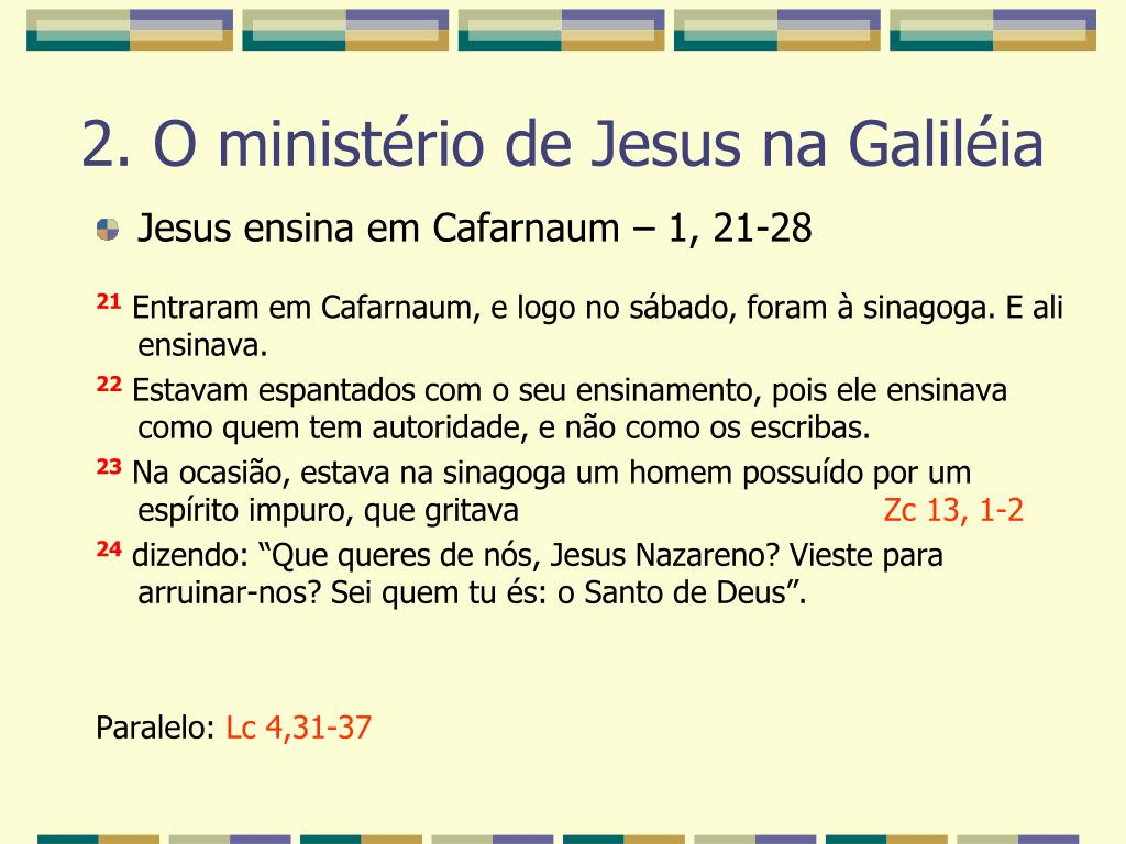Jesus ensina em Cafarnaum – 1, 21-28
