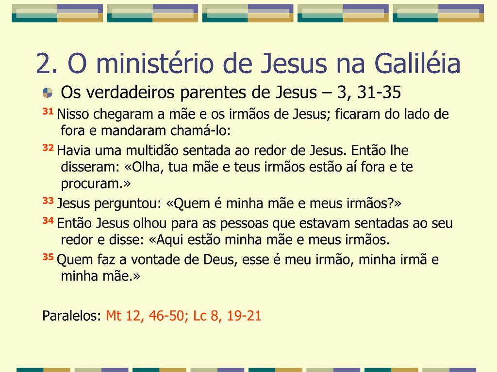 Os verdadeiros parentes de Jesus – 3, 31-35