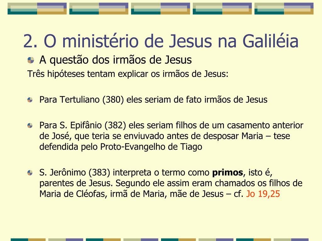 A questão dos irmãos de Jesus