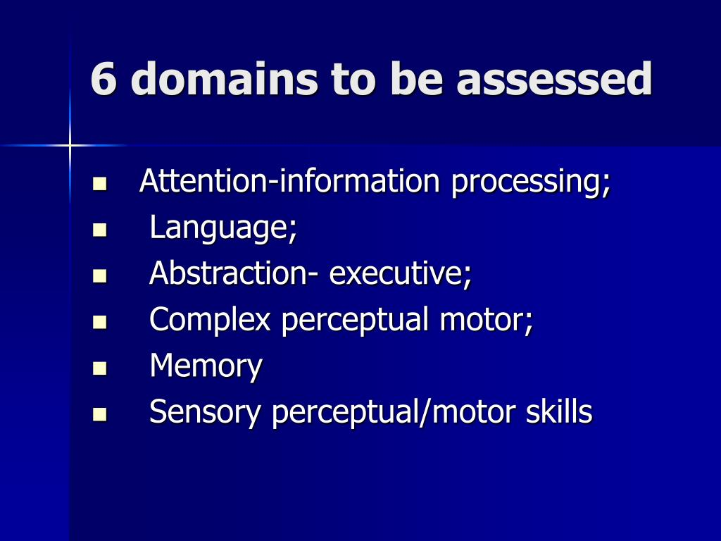 6 domains to be assessed