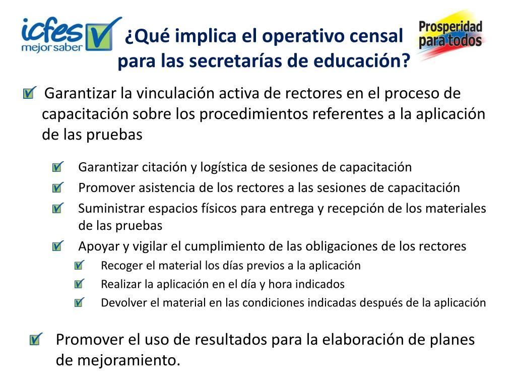 ¿Qué implica el operativo censal para las secretarías de educación?