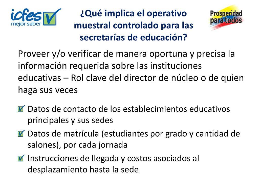 ¿Qué implica el operativo muestral controlado para las secretarías de educación?