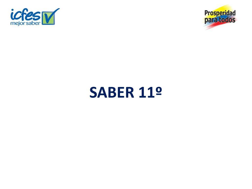 SABER 11º