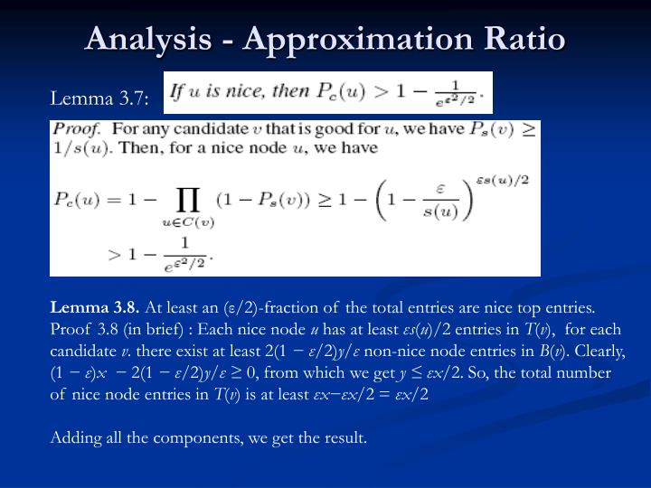 Analysis - Approximation Ratio