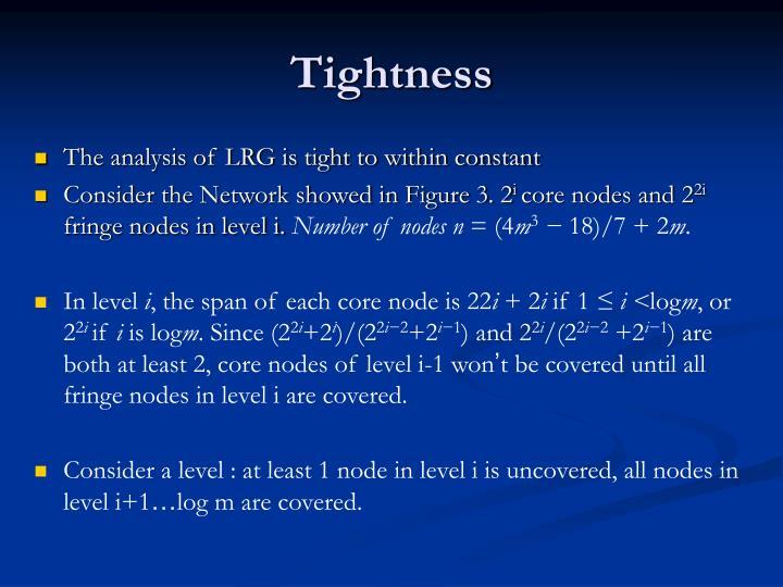 Tightness