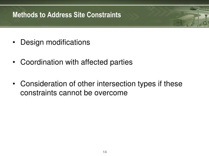 Methods to Address Site Constraints