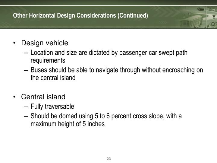 Other Horizontal Design Considerations (Continued)