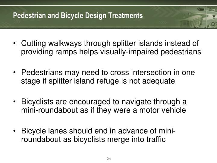 Pedestrian and Bicycle Design Treatments