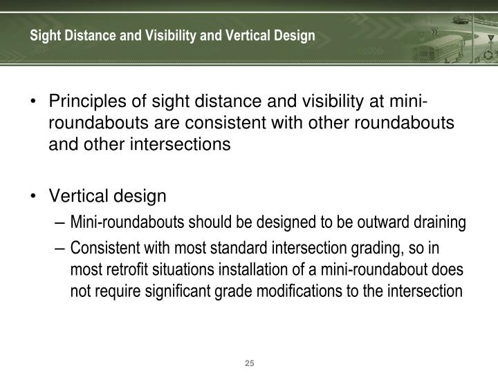 Sight Distance and Visibility and Vertical Design