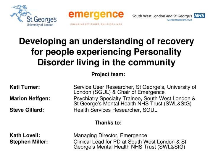 Developing an understanding of recovery for people experiencing Personality Disorder living in the c...