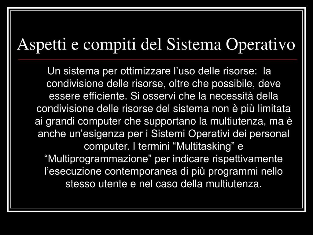 Aspetti e compiti del Sistema Operativo