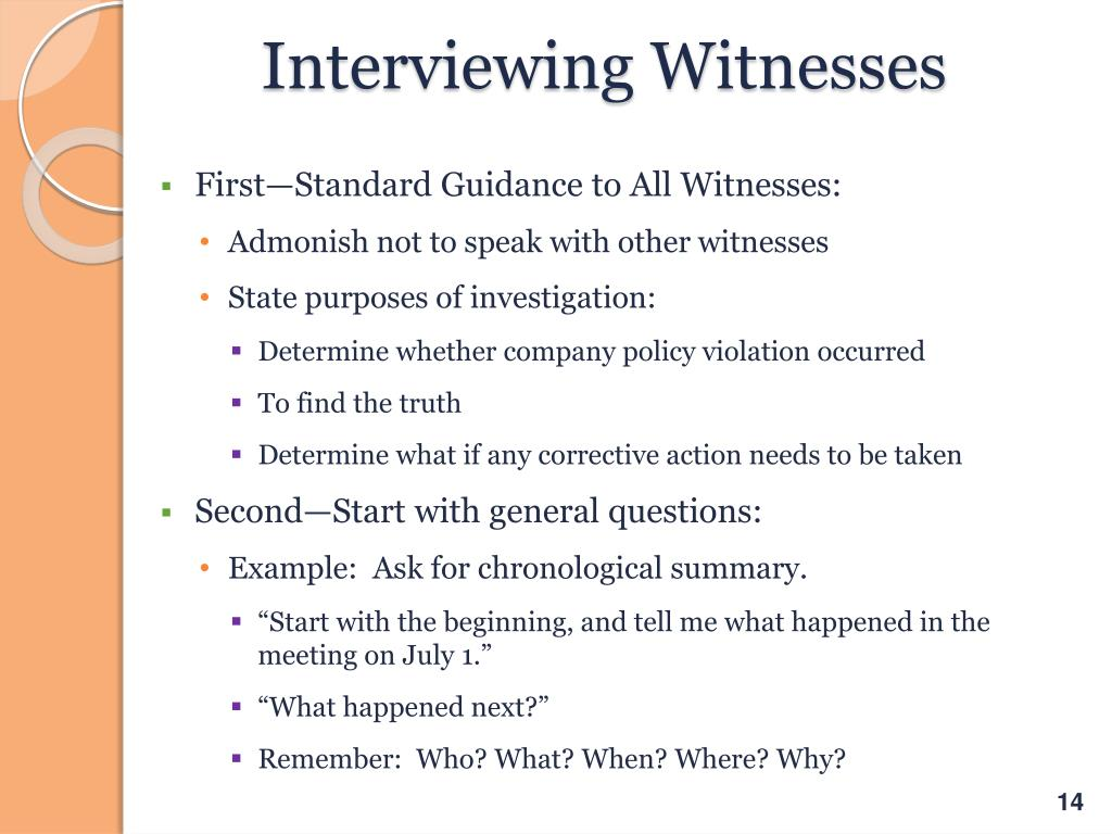 witness interview techniques Do you want to improve your investigative techniques kevin cosgrove shares his interview techniques in this 10 question q&a.