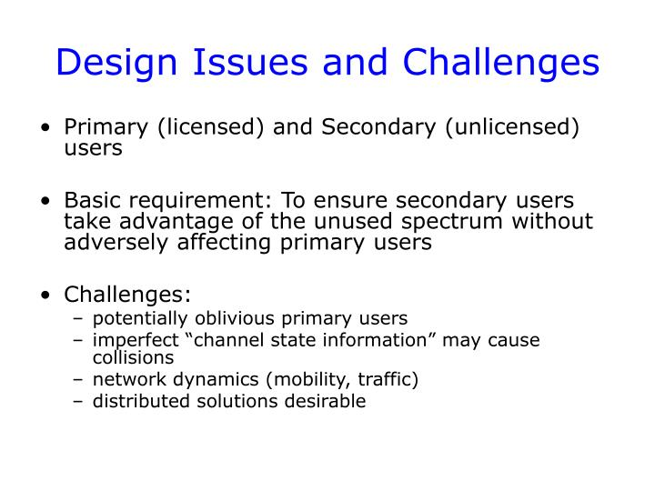 Design issues and challenges