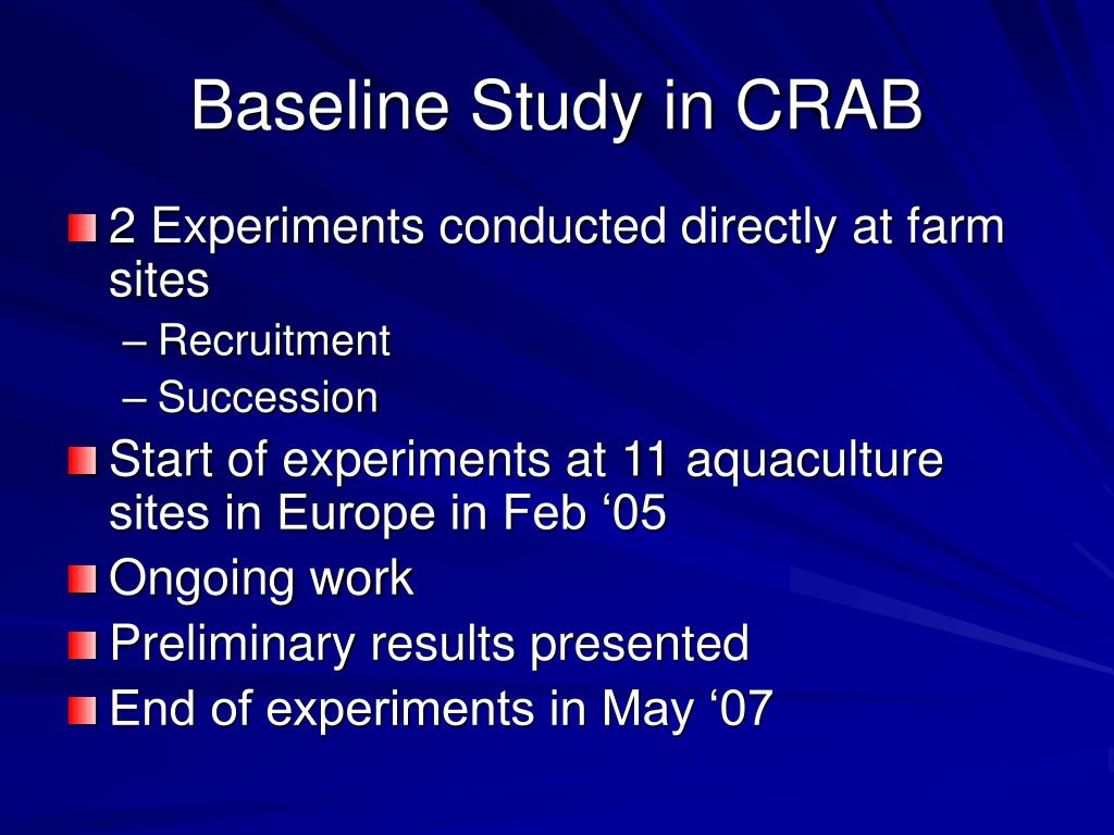 Baseline Study in CRAB