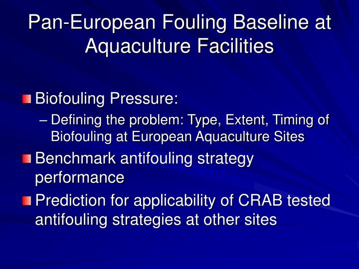 Pan european fouling baseline at aquaculture facilities