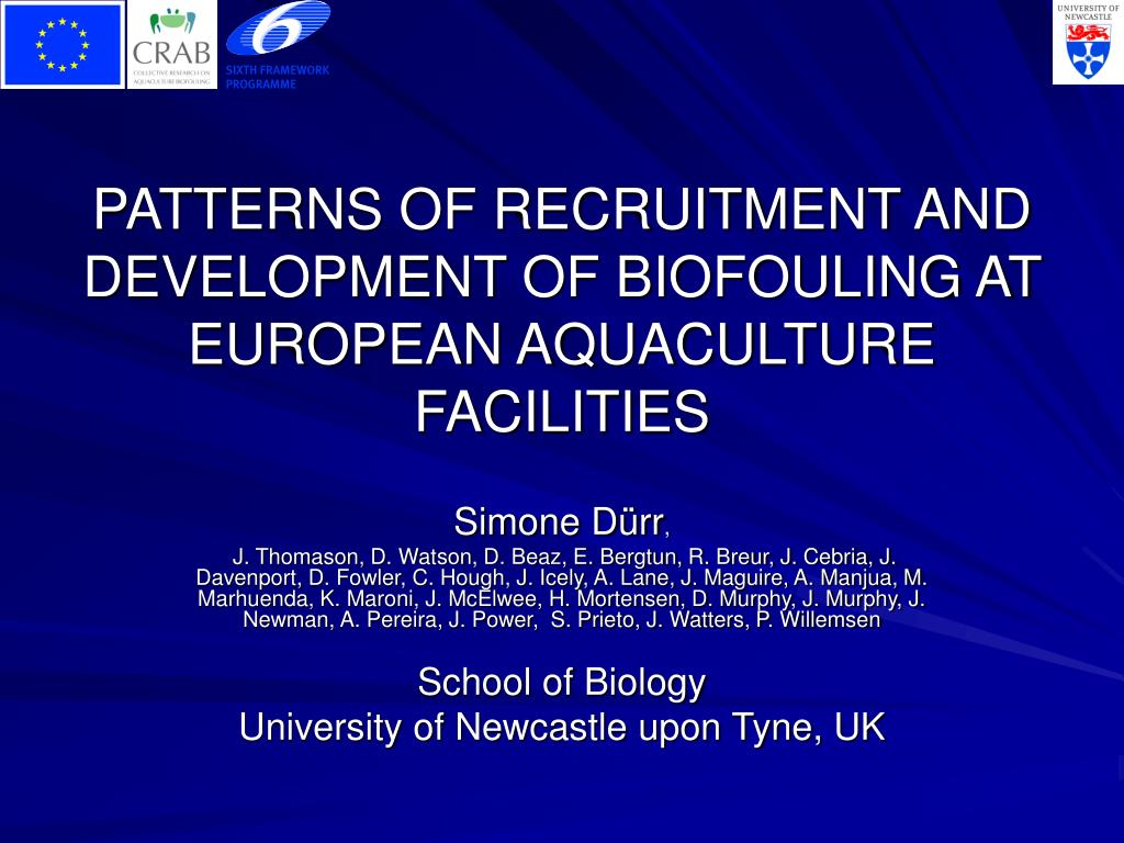 PATTERNS OF RECRUITMENT AND DEVELOPMENT OF BIOFOULING AT EUROPEAN AQUACULTURE FACILITIES