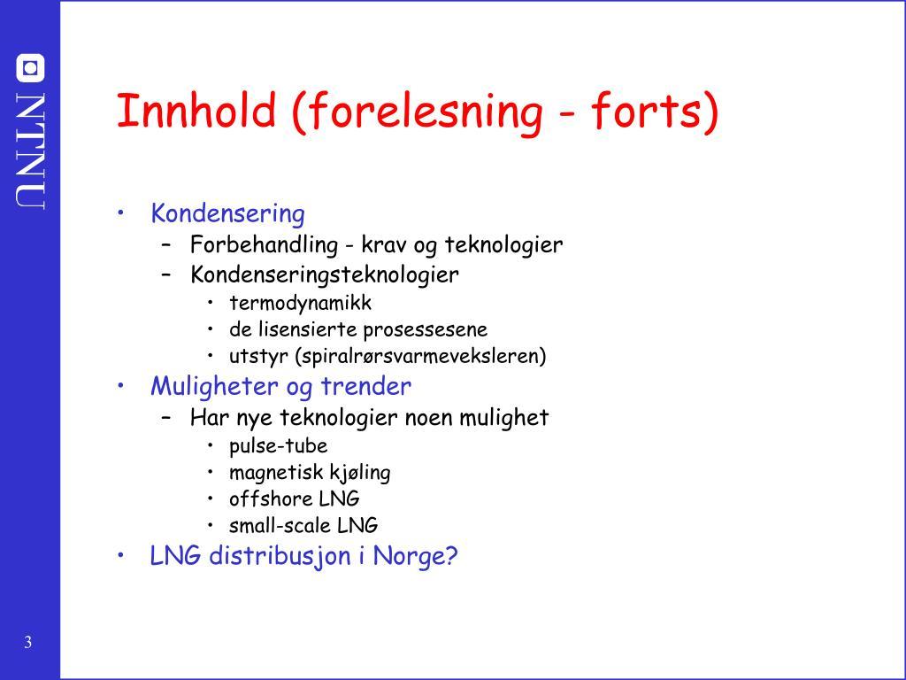 Innhold (forelesning - forts)