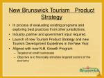 new brunswick tourism product strategy29
