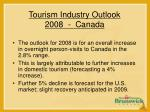 tourism industry outlook 2008 canada