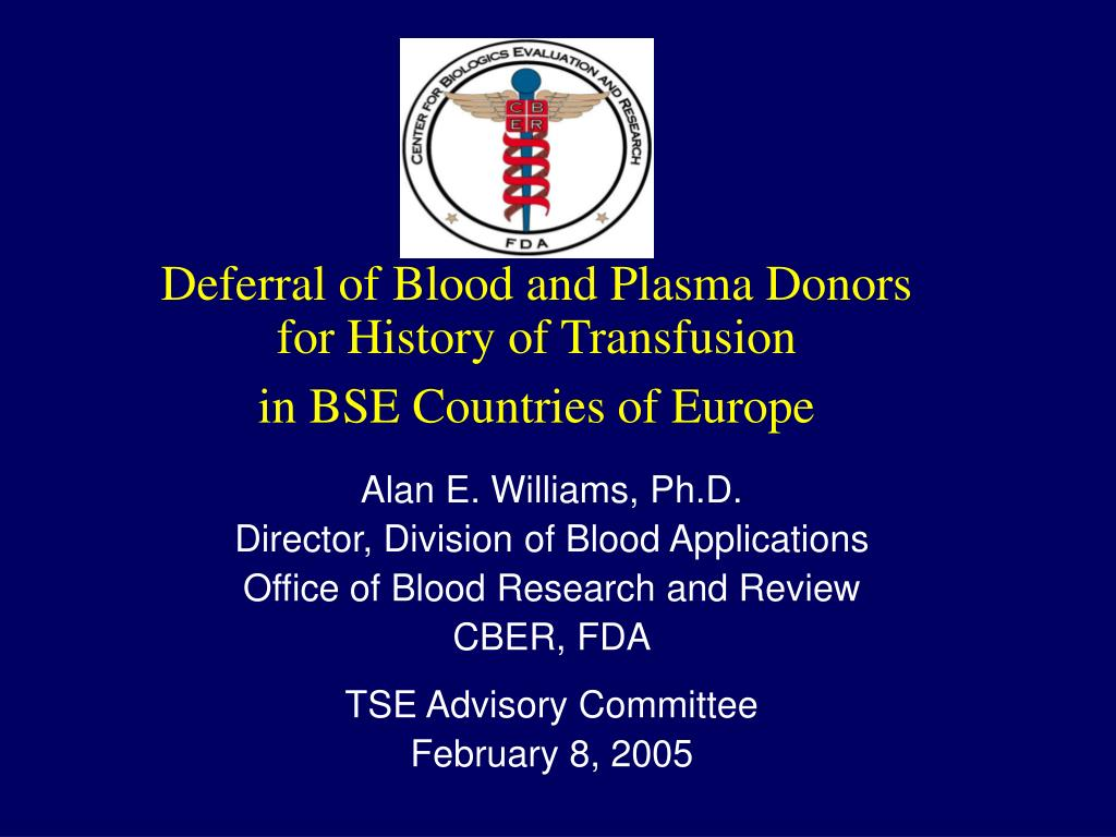Deferral of Blood and Plasma Donors