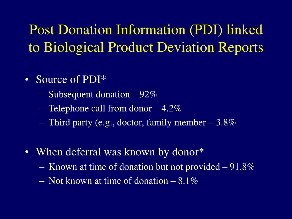 Post Donation Information (PDI) linked to Biological Product Deviation Reports