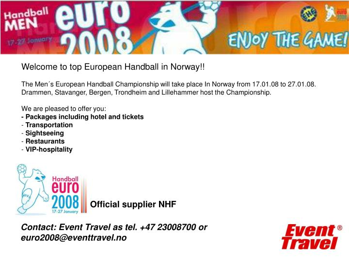 Welcome to top European Handball in Norway!!