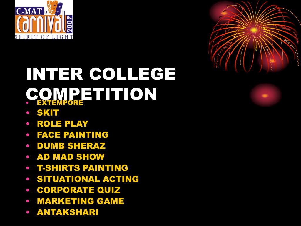 INTER COLLEGE COMPETITION
