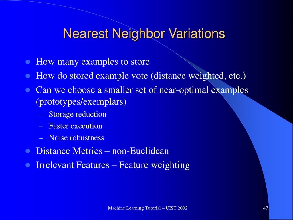 Nearest Neighbor Variations