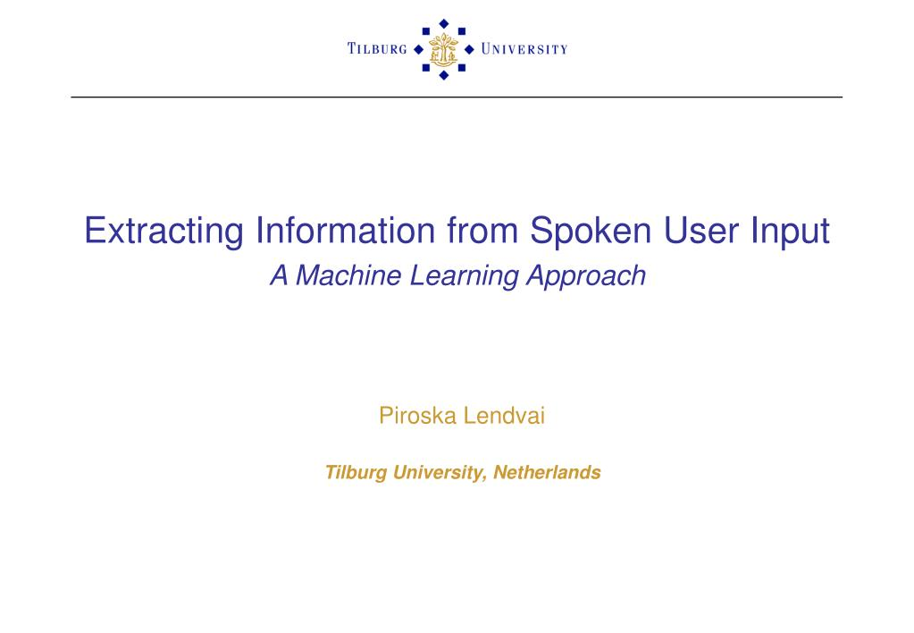 extracting information from spoken user input a machine learning approach