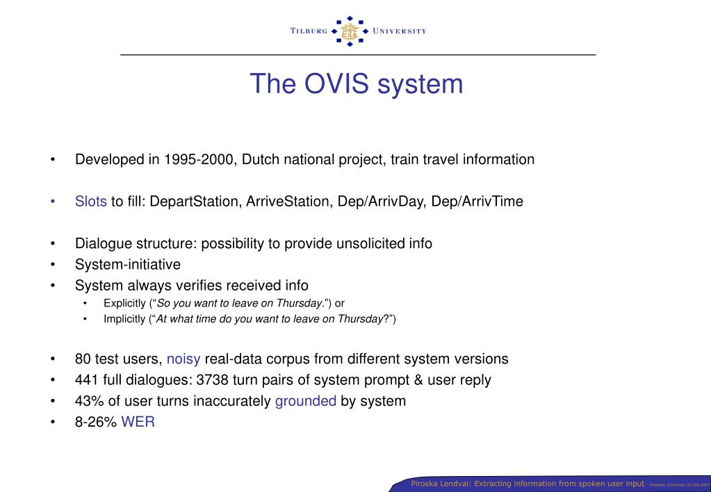 The OVIS system