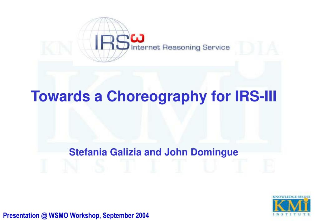 Towards a Choreography for IRS-III