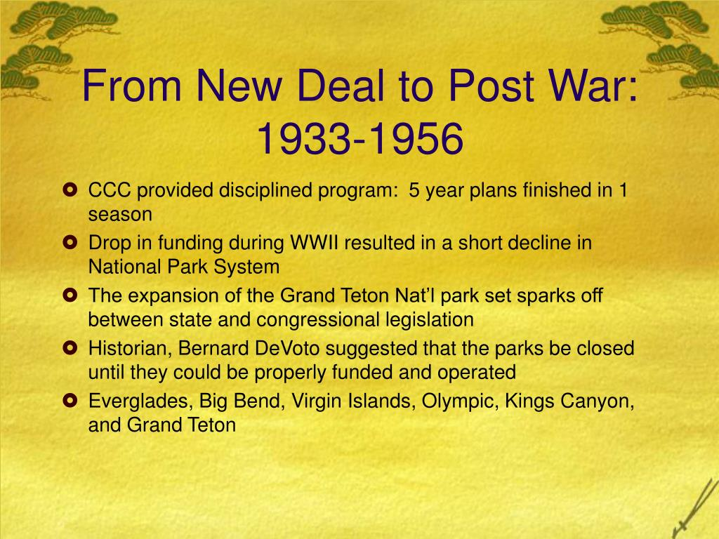 From New Deal to Post War:  1933-1956