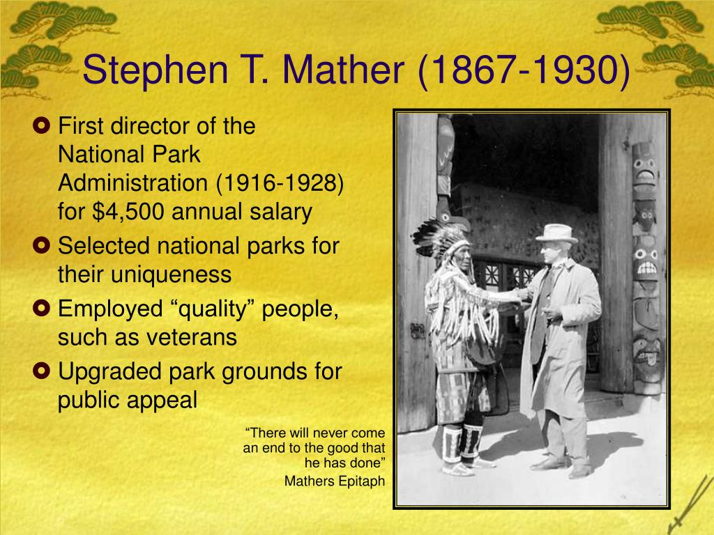 Stephen T. Mather (1867-1930)