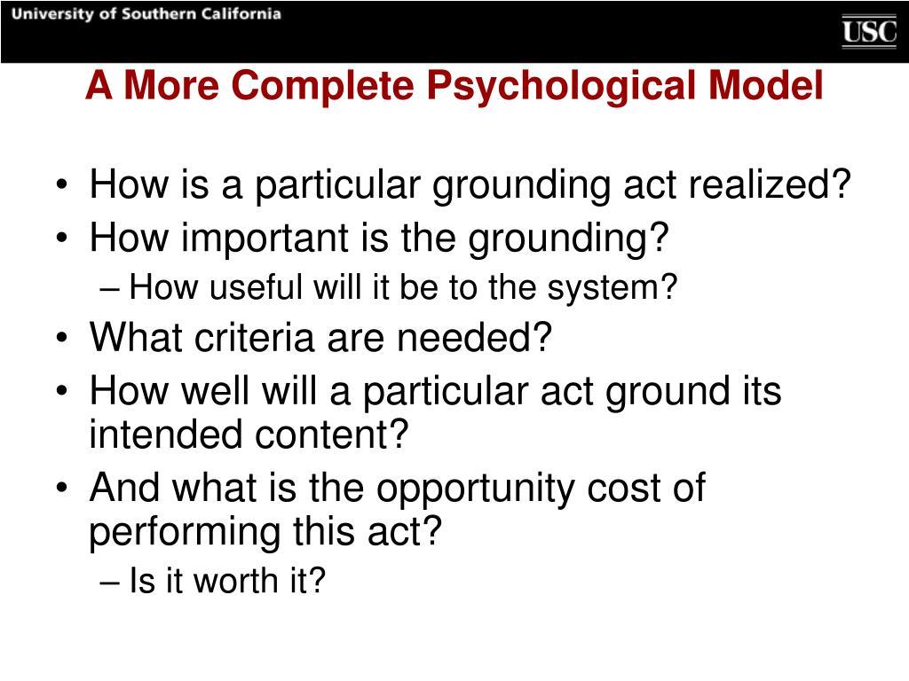 A More Complete Psychological Model
