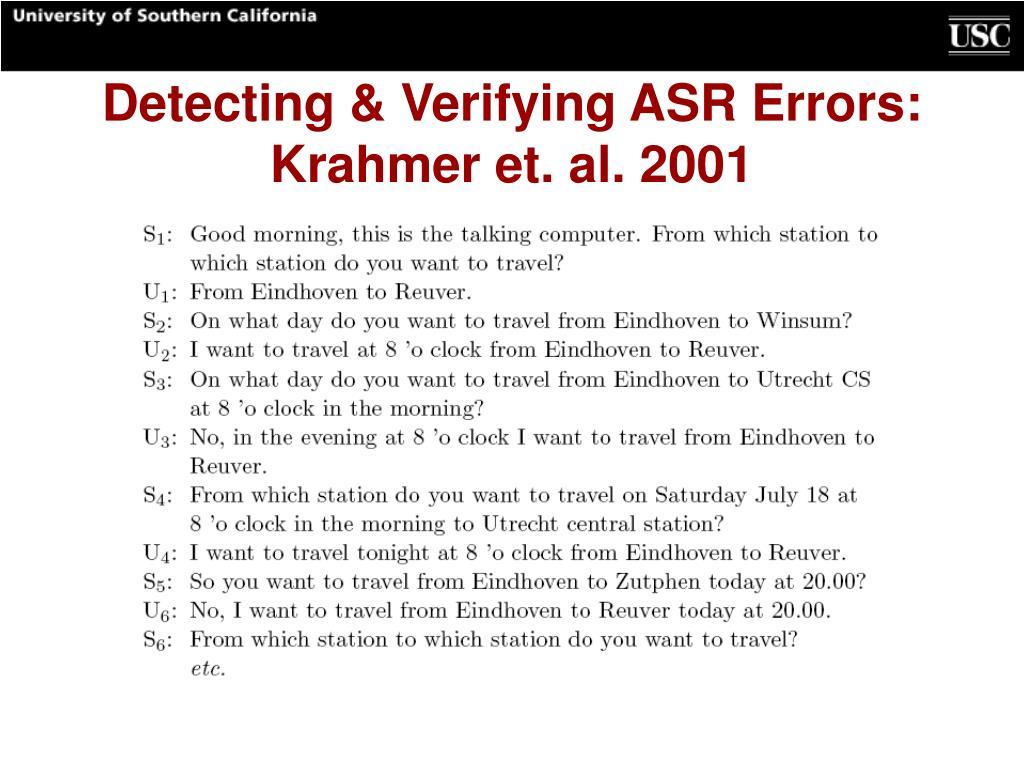 Detecting & Verifying ASR Errors: