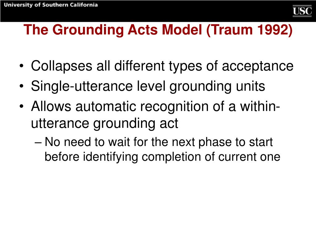 The Grounding Acts Model (Traum 1992)