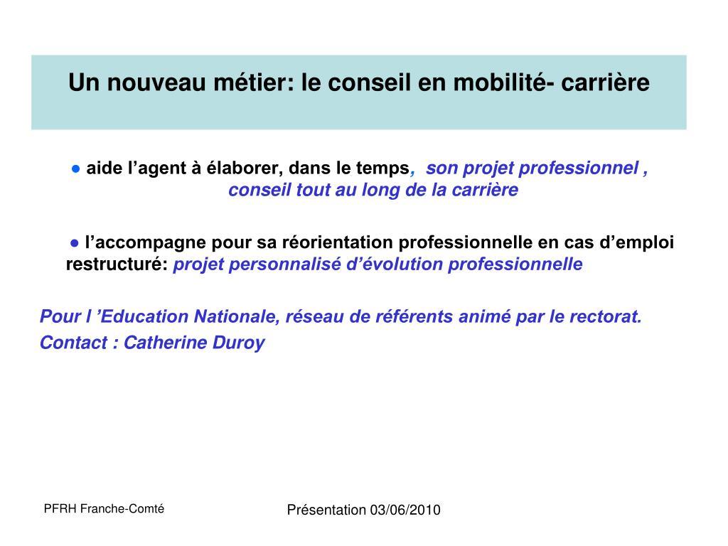 Un nouveau métier: le conseil en mobilité- carrière