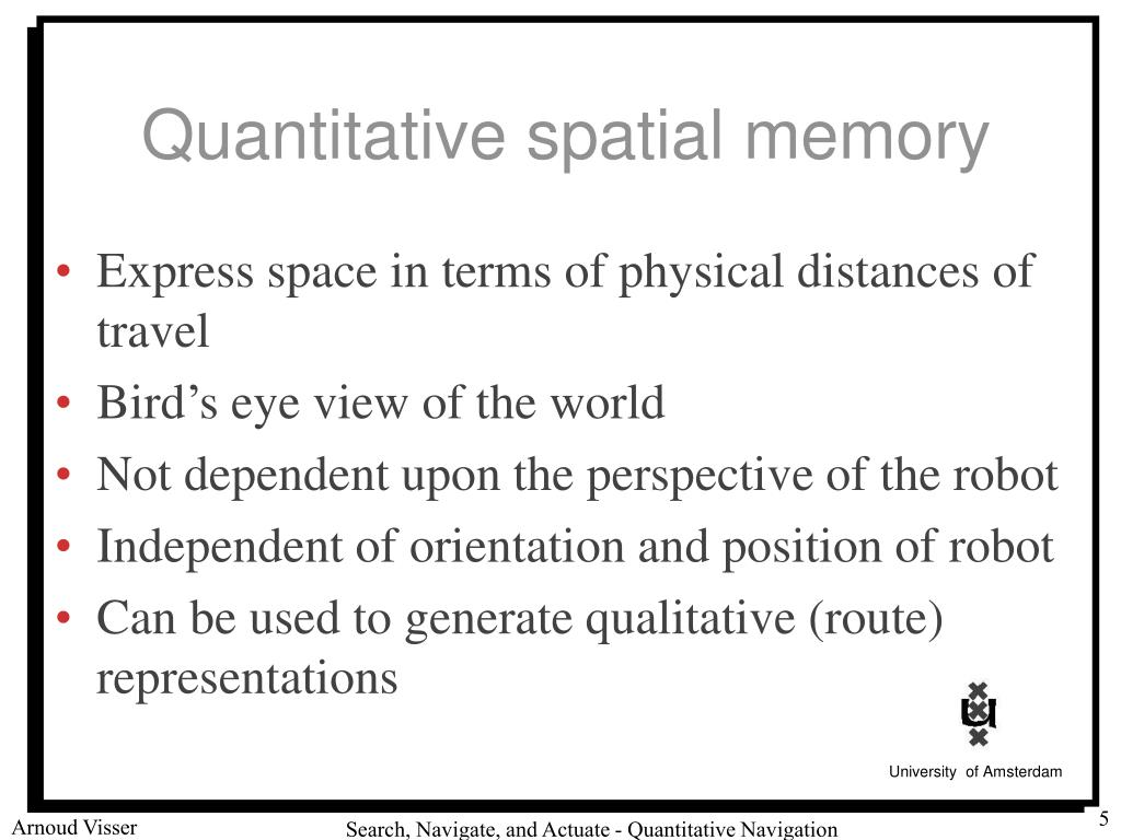 Quantitative spatial memory