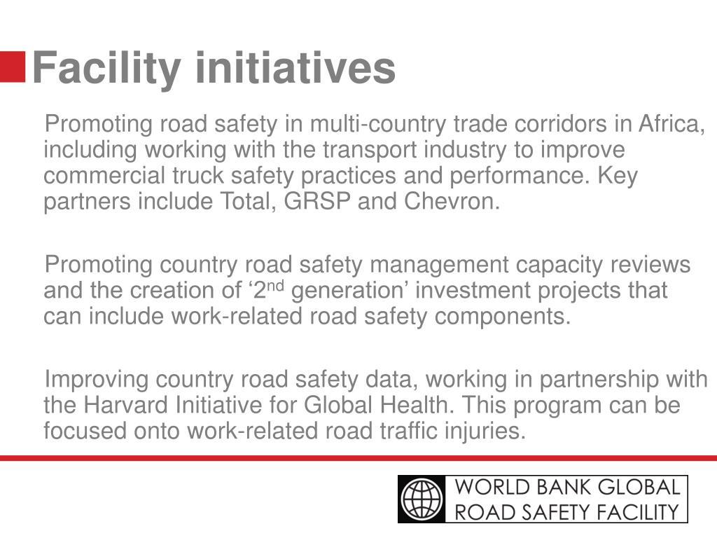 Facility initiatives