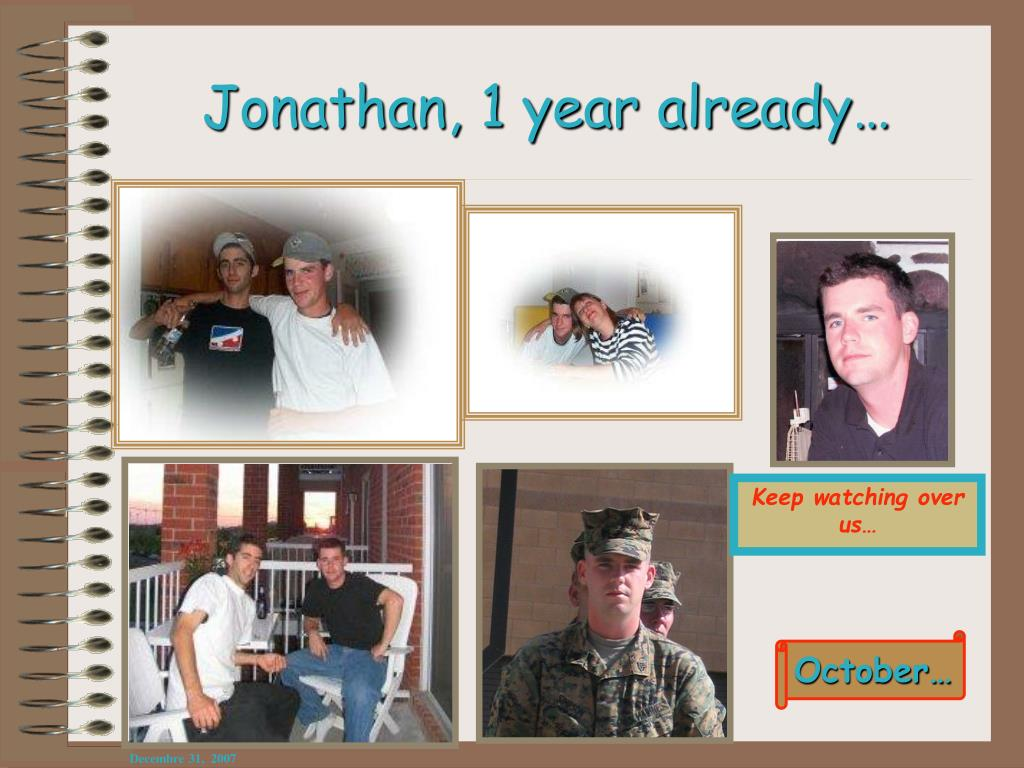 Jonathan, 1 year already…
