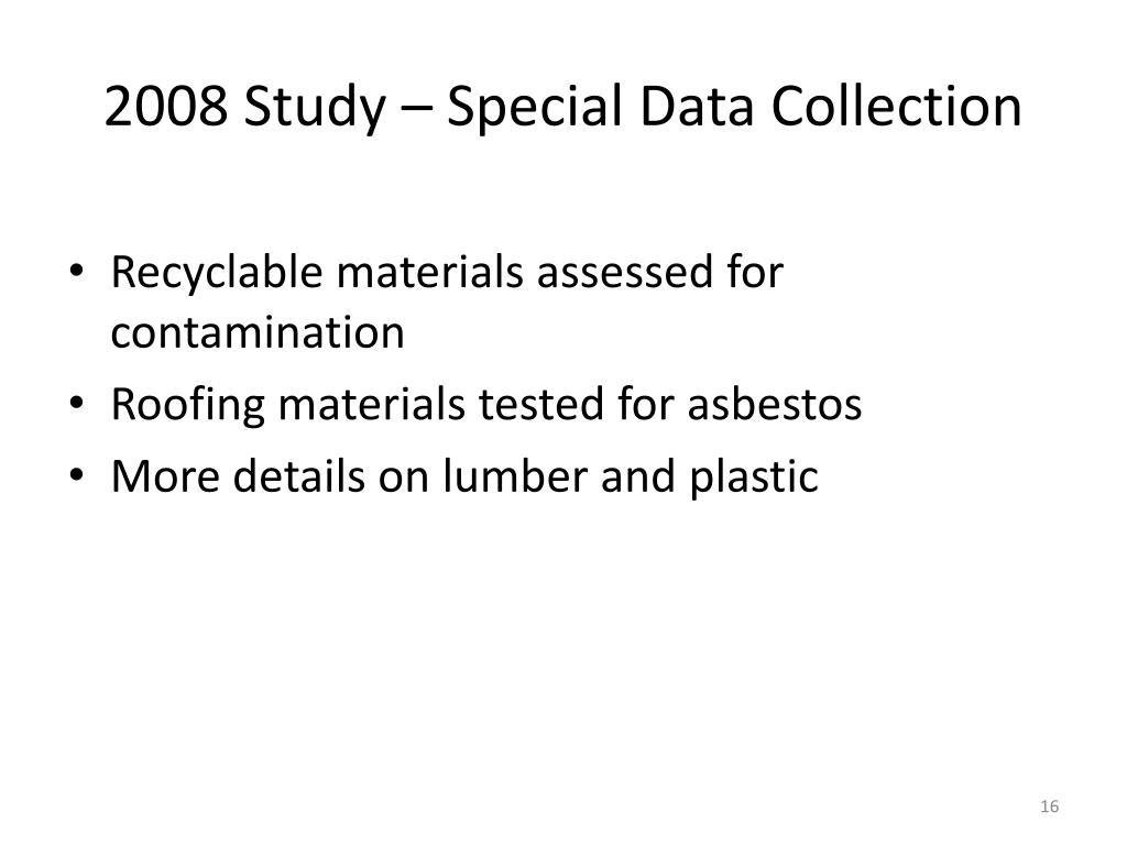 2008 Study – Special Data Collection