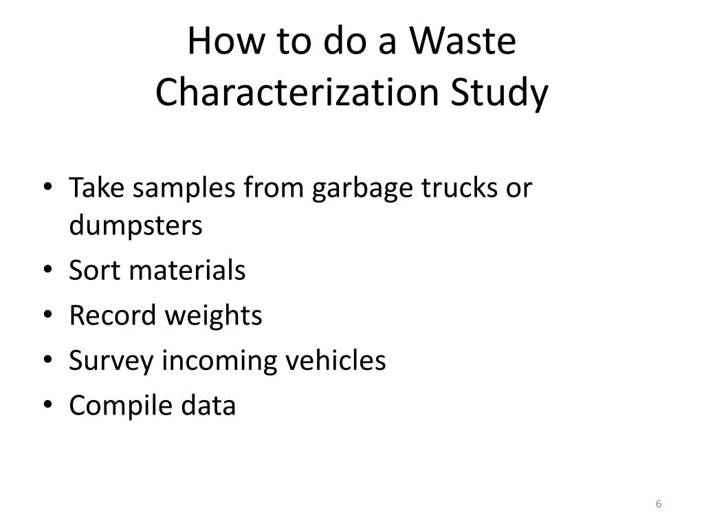 How to do a Waste