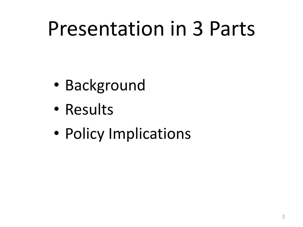 Presentation in 3 Parts