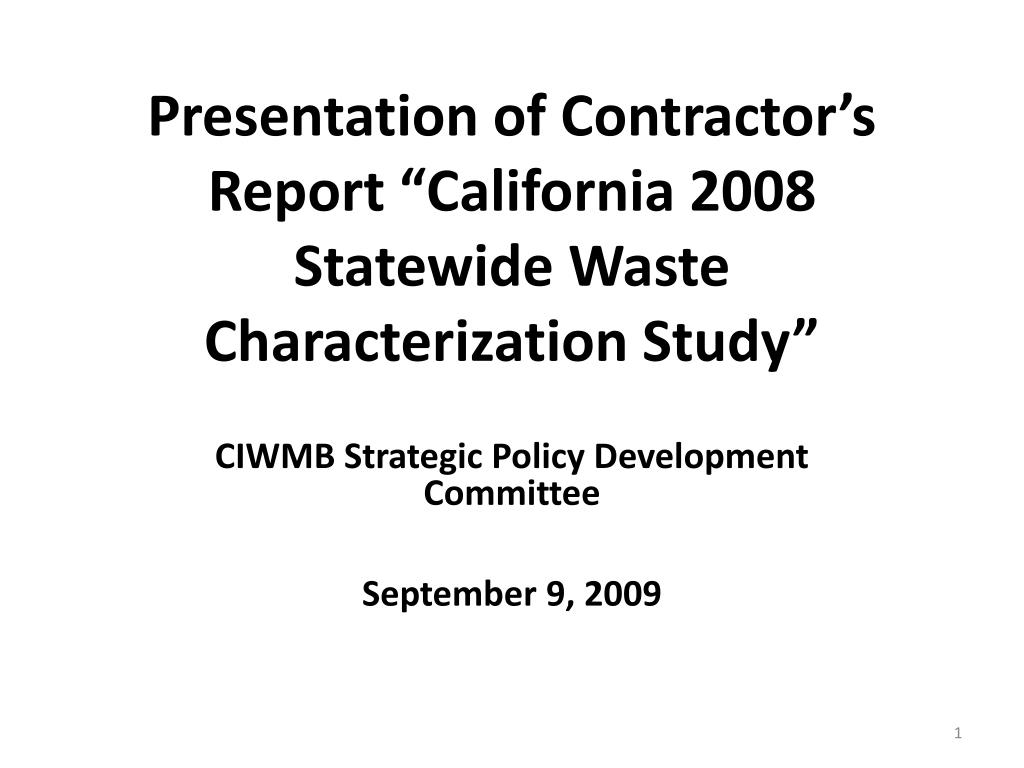 "Presentation of Contractor's Report ""California 2008 Statewide Waste Characterization Study"""