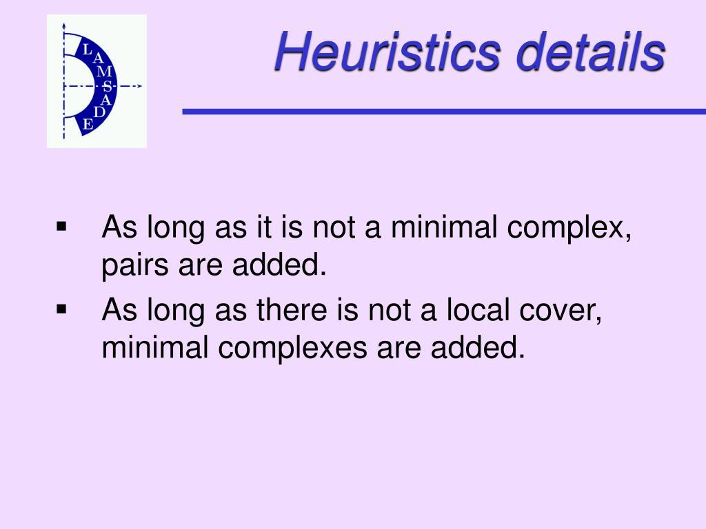 Heuristics details