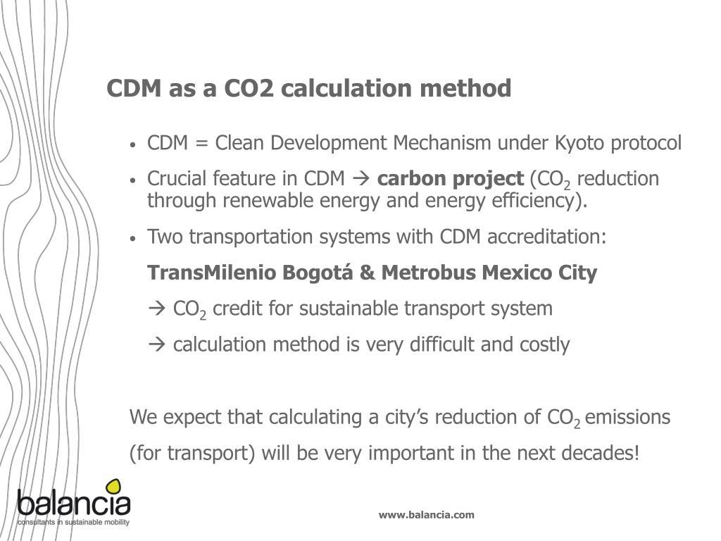 CDM as a CO2 calculation method