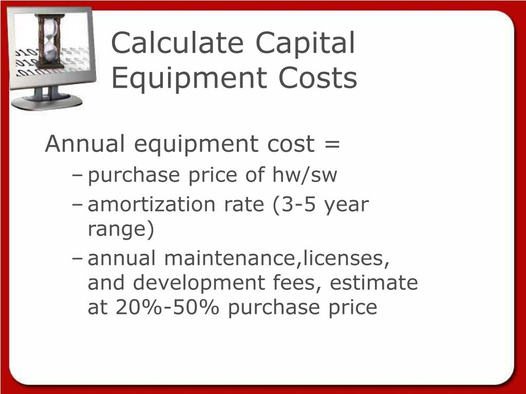 Calculate Capital Equipment Costs